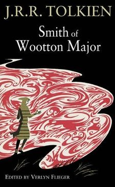 Smith of Wootton Major (edited by Verlyn Flieger).jpg