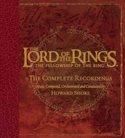 The Lord of the Rings - The Fellowship of the Ring - The Complete Recordings.jpg
